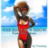 The Soul Sun Show   #   Funky Deep Music 2017