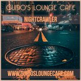 Guido's Lounge Cafe Broadcast 0345 Nightcrawler (20181012)