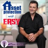 Dean Argent Uses His Own Asset Protection Strategy
