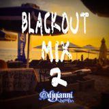 Blackout Greek Mix II
