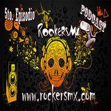 Podcast No. 5 - RockersMx, 01-Septiembre-2018
