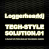 Loggerheaddj pres. TECHSTYLE SOLUTION. 01