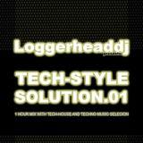Loggerheaddj pres. TECHSTYLE SOLUTION. 01