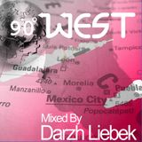Darzh Liebek - 90 Degrees West