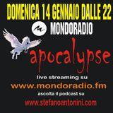 Apocalypse @ Mondoradio 34 14 gennaio 2018