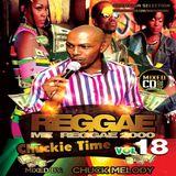 Reggae Mi Reggae  Vol 18 - 2000 Selection - Chuck Melody