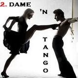 Dame'N Tango 2