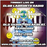 "Insane & Mind ""Live"" One Last Time! Club Labrynth Radio Sept 2016"