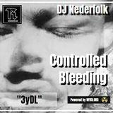 "Radio & Podcast : DJ Nederfolk : Theme : ""3yDL"" : Controlled bleeding"