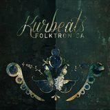 Special Guest: Kurbeats - Folktronica