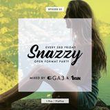 SNAZZY EPISODE 02 - GA3 & DJ 1KUN