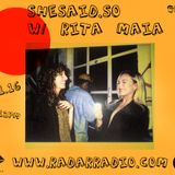 SheSaidSo w/ Rita Maia - 5th November 2016