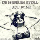 De Murken Atoll - Just Bomb