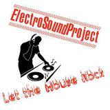ElectroSoundProject - eargasm house mix ( part 3)