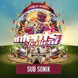 Sub Sonik @ Intents Festival 2017 - Warmup Mix
