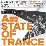 Armin van Buuren Warm Up Set - Live @ ASOT 700 Festival, Mainstage 1 (Utrecht) - 21.02.2015