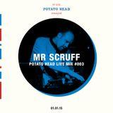 LIVE MIX SERIES - 003 Ft. Mr Scruff Part 1