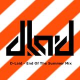 D-Laid - End Of The Summer '11 Mix