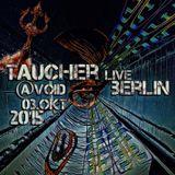 taucher live at void berlin oktober 2015.mp3