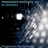 Deeper82 - Progressive Weekdays on PWR #009