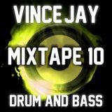 Vince-Jay Mixtape #10 Drum & Bass 1
