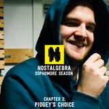 NOSTALGEBRA: SOPHOMORE SEASON - Chapter 2: Pidgey's Choice