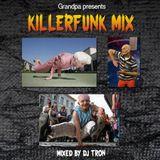 DJ Tron - Killerfunk Mix
