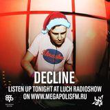 Luch Radioshow #242 - Decline @ Megapolis 89.5 FM 31.12.2019 #242