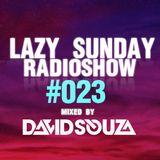 Lazy Sunday Radioshow #023 mixed by David Souza