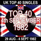 UK TOP 40 : 29 AUGUST - 04 SEPTEMBER 1982