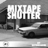 Mixtape Shutter #01 Nutbreaker