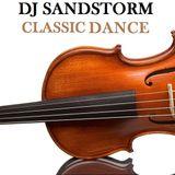 DJ Sandstorm - Classic Dance 2018-01