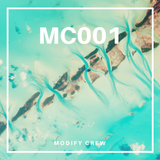 Modify Cloudcast 001 (by Modify Crew)