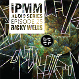 IPaintMyMind Audio Series: Episode 25 - Ricky Wells' Sonic Inspiration