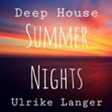 Deep House Summer Nights by Ulrike Langer