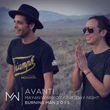Avanti - Mayan Warrior - Tuesday Night - Burning Man - 2015