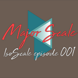 IsoScale - Episode 001