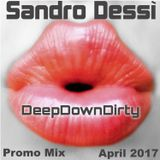 Deep Down Dirty Promo Mix April 2017