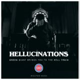 Gasface & DJ Green Giant present: Hellucinations