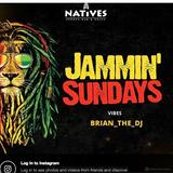 BRIAN JAMMIN' SUNDAY SETS -NATIVES RANDOM SETS