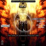 Absolutely Dark records presents Guest Mix Repton - The army of darkness Podcast 040