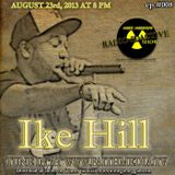 008- A interview with JustHis League member Ike Hill