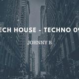 Johnny B Tech house - Techno 09 JB