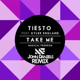 Tiësto ft. Kyler England - Take Me (John Daniels Remix)