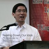 Tearing Down Our Idols - Ptr. Alexander Uy