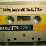 Lunar Lonesome Blues & Jug