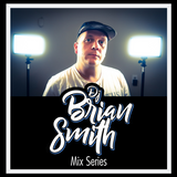 DJ Brian Smith | Mix Series No. 001