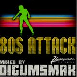 80s Attack mixed by Digumsmak