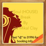 Soul (House) Break