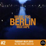 Kill That Sound 12 - Music For Berlin